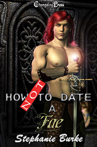 How Not To Date A Fae (How Not To #2)