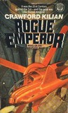 Rogue Emperor (A Novel of the Chronoplane Wars)