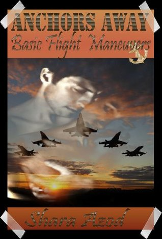 Basic Flight Maneuvers (Anchor's Away #3)