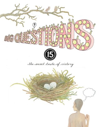 Big Questions #15: The Sweet Taste of Victory (Big Questions #15)