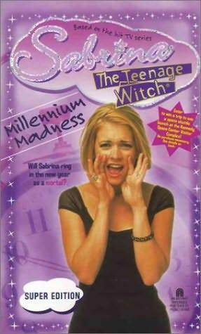 Millennium Madness (Sabrina the Teenage Witch, #29)