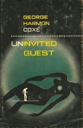 Uninvited Guest by George Harmon Coxe