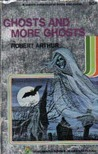 Ghosts and More Ghosts