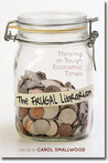 The Frugal Librarian: Thriving in Tough Economic Times