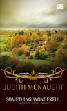 Something Wonderful - Sesuatu yang Indah by Judith McNaught