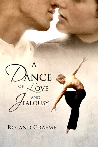 A Dance of Love and Jealousy by Roland Graeme