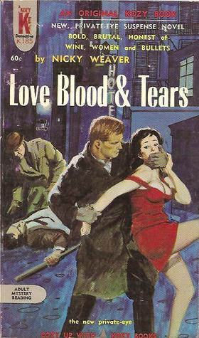 Love, Blood and Tears