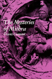 The Mysteries of Mithra by Franz Cumont