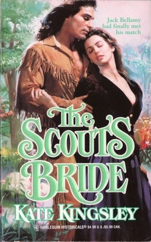 The Scout's Bride (Harlequin Historicals, No 354)