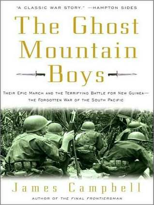 The Ghost Mountain Boys by James   Campbell