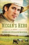 Megan's Hero by Sharon Gillenwater