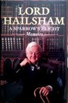 A Sparrow's Flight: The Memoirs of Lord Hailsham of St Marylebone