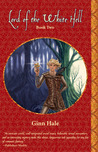 Lord of the White Hell - Book Two by Ginn Hale