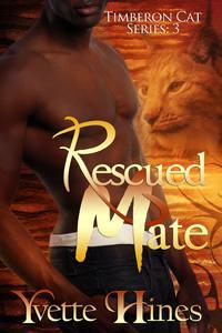 Rescued Mate (Timberon Cats #3)