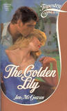 The Golden Lily (Tapestry Romance, #75)