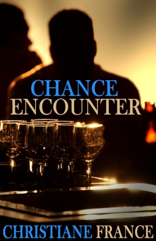 Chance Encounter by Christiane France