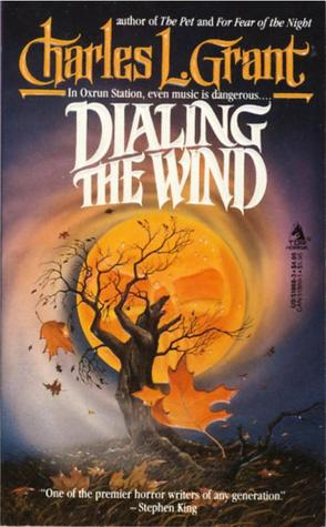 Dialing the Wind by Charles L. Grant