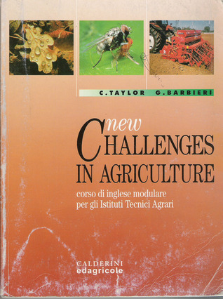 New challenges in agriculture by Carol Taylor