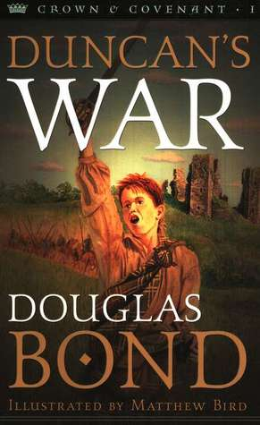 Duncan's War (Crown and Covenant, #1)