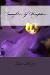 Daughter of Deception (Family Lies, #1)