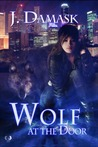Wolf At The Door (The Jan Xu Adventures, #1)