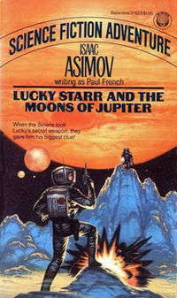 Lucky Starr and the Moons of Jupiter by Paul  French