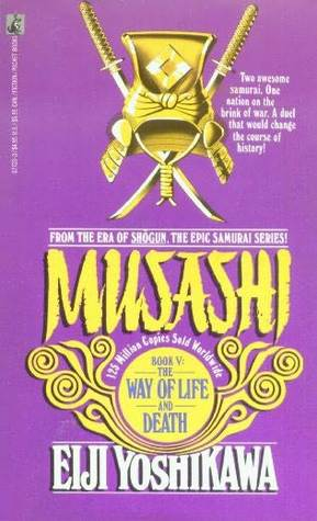Musashi: The Way of Life and Death
