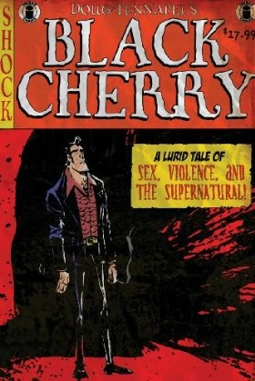 Black Cherry by Doug TenNapel