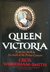 Queen Victoria, From her Birth to the Death of the Prince Consort