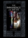 The Immanence Of Myth