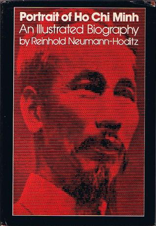 Portrait of Ho Chi Minh: An Illustrated Biography