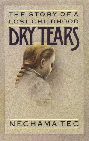 Dry Tears: The Story of a Lost Childhood