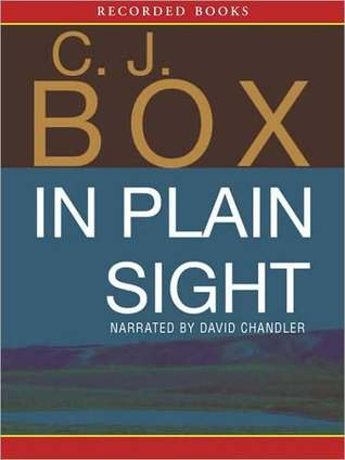 In Plain Sight by C.J. Box