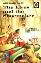 The Elves and The Shoemaker (Well Loved Tales)