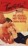 His Double, Her Trouble (The Wrong Bed, #6)