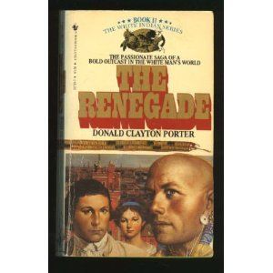 The Renegade (White Indian, #2)