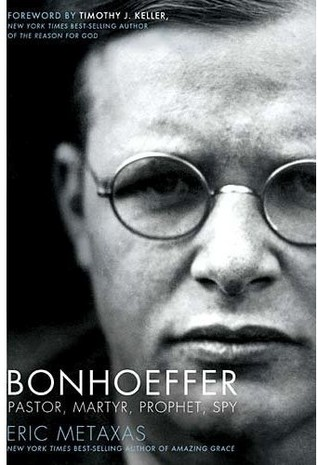 Bonhoeffer by Eric Metaxas
