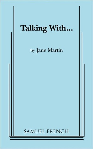 Talking With... by Jane Martin