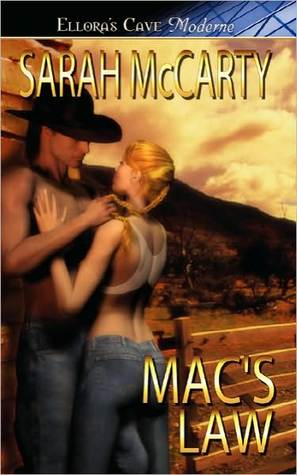 Mac's Law by Sarah McCarty