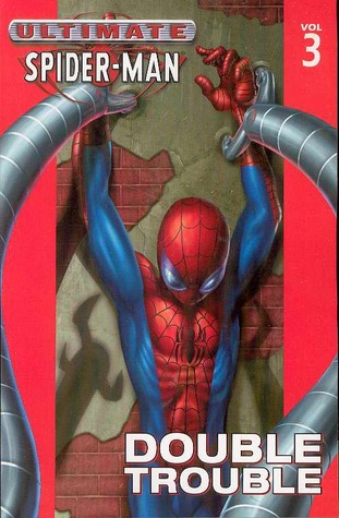Ultimate Spider-Man, Volume 3 by Brian Michael Bendis
