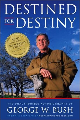 Destined for Destiny by Scott Dikkers