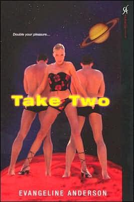 Take Two by Evangeline Anderson