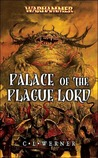 Palace of the Plague Lord by C.L. Werner