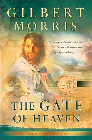 The Gate of Heaven (Lions of Judah #3)