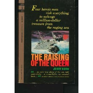 The Raising of the Queen by Jerry Korn