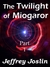 The Twilight of Miogaror: Book One of The Ginnungan Genocide