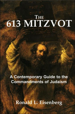 The 613 Mitzvot by Ronald L. Eisenberg