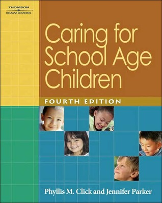 Caring for School Age Children by Phyllis M. Click