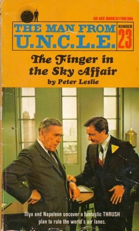 The Finger in the Sky Affair (The Man from U.N.C.L.E., #23)