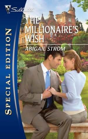 The Millionaire's Wish by Abigail Strom